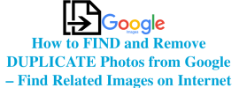 How to FIND and Remove DUPLICATE Photos from Google - Google Photos Duplicate