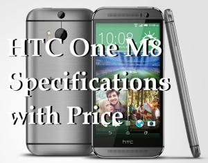 HTC One M8 Specifications with Price