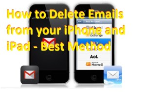 How to Delete Emails from your iPhone and iPad – Best Method