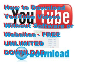 How to Download YouTube Videos Without Software or Websites – FREE UNLIMITED DOWNLOAD