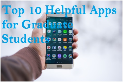 Top 10 Helpful Apps for Graduate Students