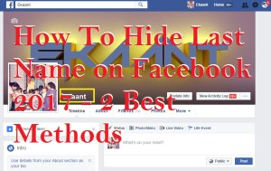 How To Hide Last Name on Facebook 2017 – 2 Best Methods