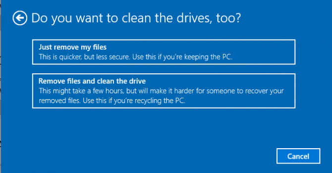 Do you want to clean the drives too? Choose Remove files and clean the drives option- How to Reset Windows 10 on PC-Laptop Without any Software- CD or Password