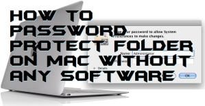 How to Password Protect Folder on Mac Without any Software