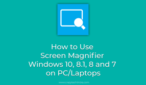 How to Use Screen Magnifier Windows 10, 8.1, 8 and 7 on PC/Laptops