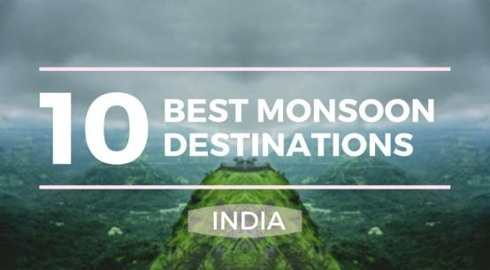 10 Best Monsoon Destinations to Explore in India