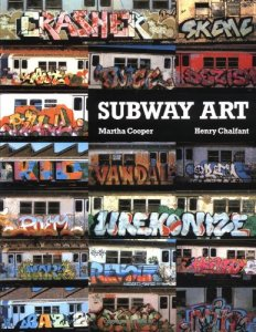 Subway Art by Martha Cooper & Henry Chalfant (1984)