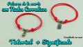 pulseras rojas de nudos corredizos y significado