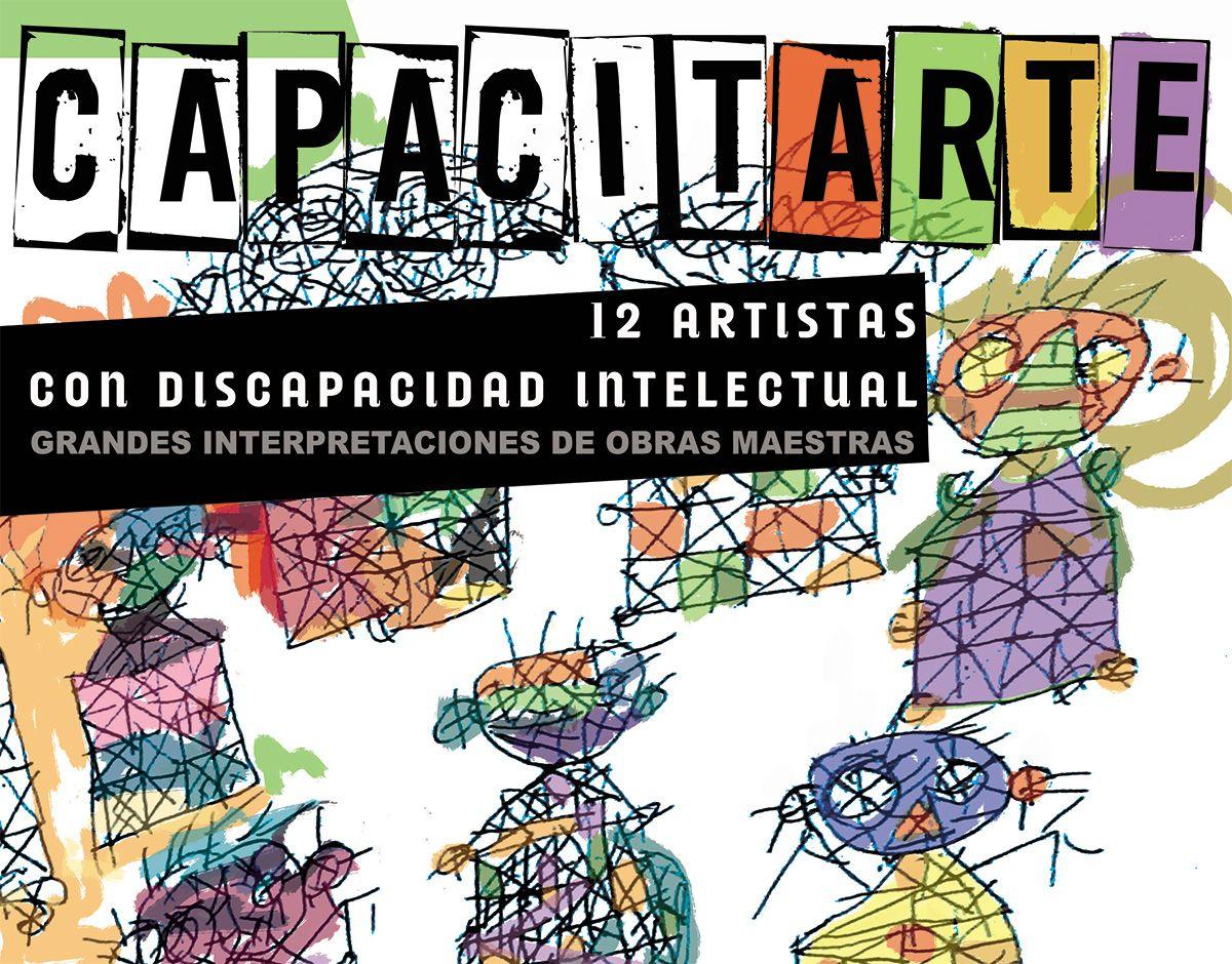 Arte y discapacidad, grandes aliados de la inclusión social ...
