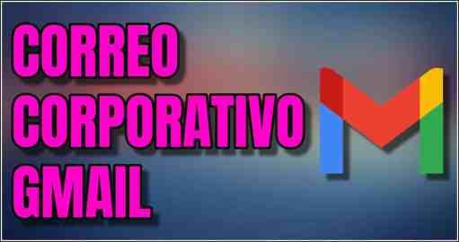 correo corporativo gmail