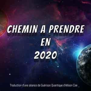 chemin à prendre en 2020