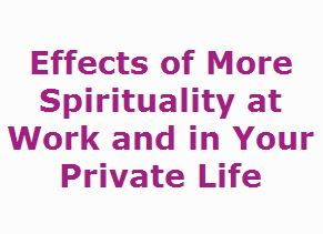 Positive Effects of More Spirituality