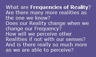 frequencies of reality
