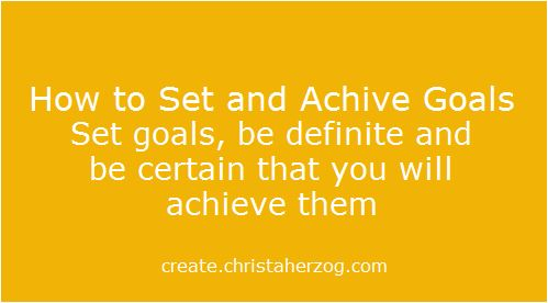 How to Set and Achieve Gaols