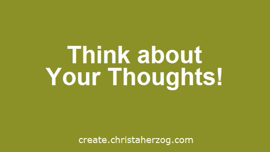 Think about Your Thoughts