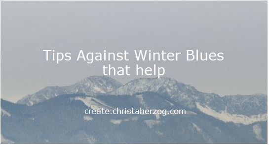 tips against winter blues thaat are effective