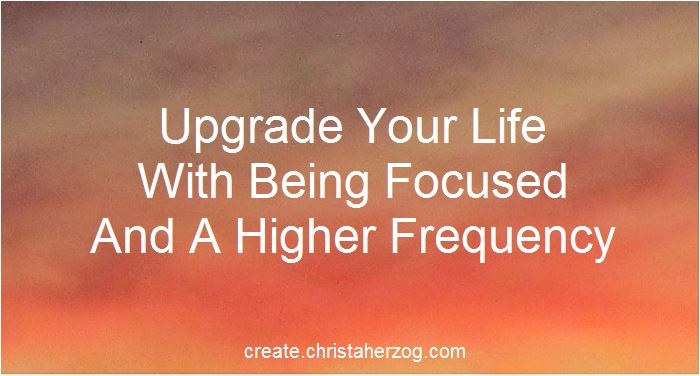 upgrade your life with focu