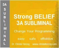 Strong Belief 3A Subliminal