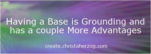 Having a Base is grounding