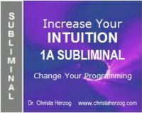 Increase Your Intuition 1A Subliminal