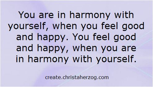 In Harmony with yourself and happiness