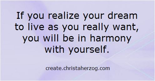 In Harmony With Yourself and your dreams