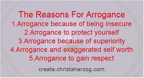 Reasons for Arrogance