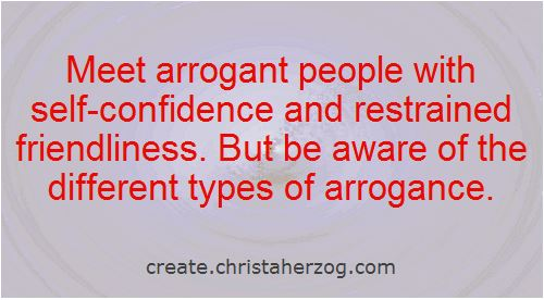 Self-Confidence against Arrogance