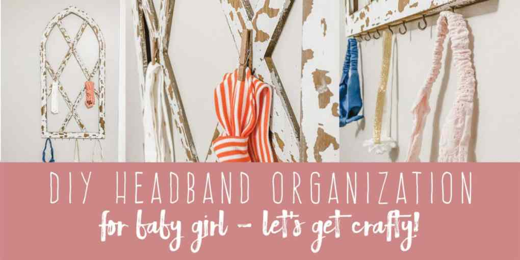 DIY Headband Organization for Baby Girl | DIY Girl Nursery Decor | Create&Capture
