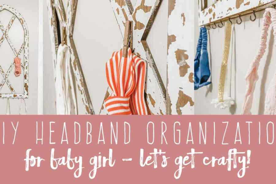 DIY Headband Organization for Baby Girl | DIY Girl Nursery Decor | Create&Capture