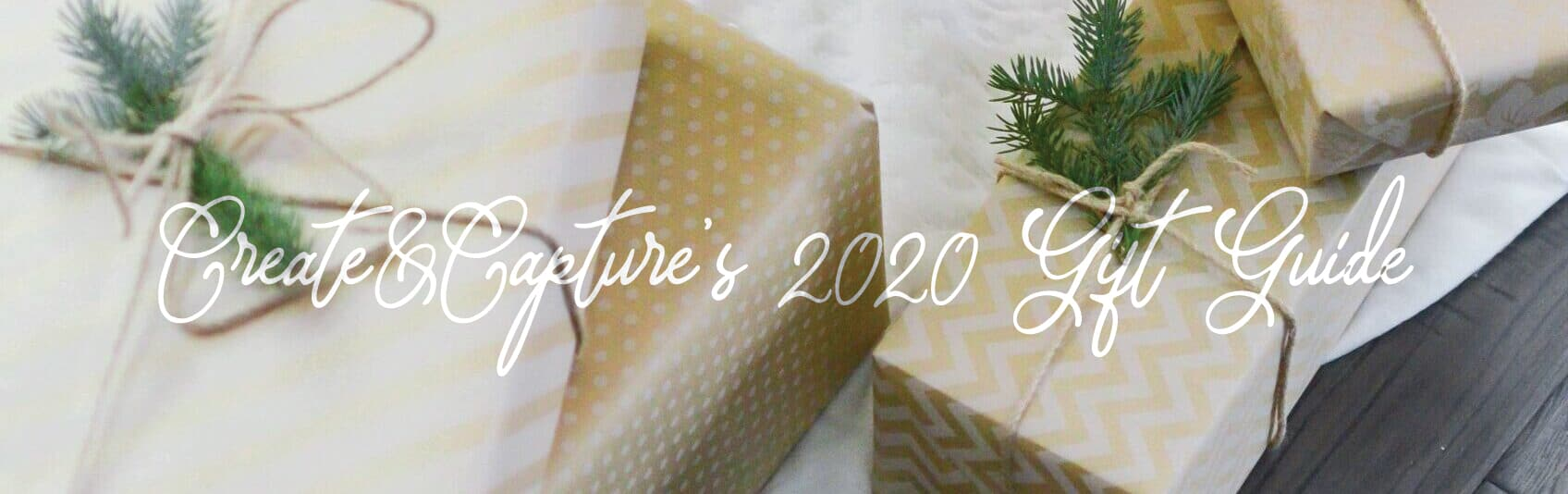 Create&Capture's 2020 Gift Guide! Support Small Businesses with Your Holiday Shopping This Year!