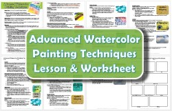 Advanced Watercolor Painting Techniques Lesson Plan & Worksheet