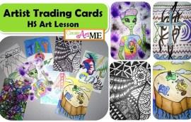 Artist Trading Cards HS Art Lesson