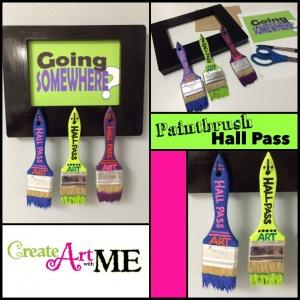 Paintbrush Hall Pass