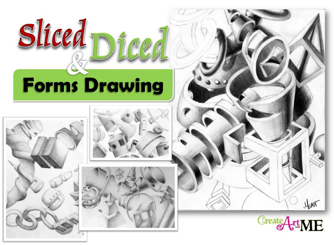 Sliced and Diced Form Drawing