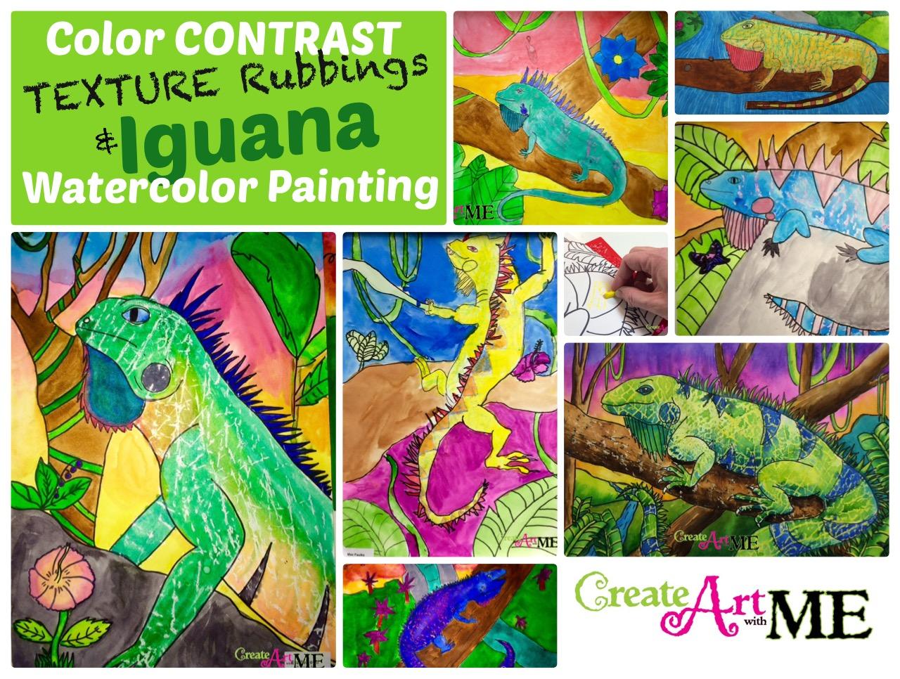 Color Contrast Texture Rubbings Amp Iguanas Watercolor
