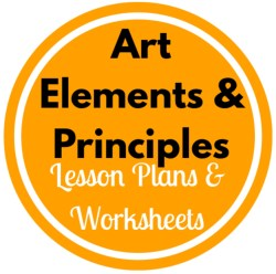 Art Elements or Principles Based Lesson Plans and Worksheets