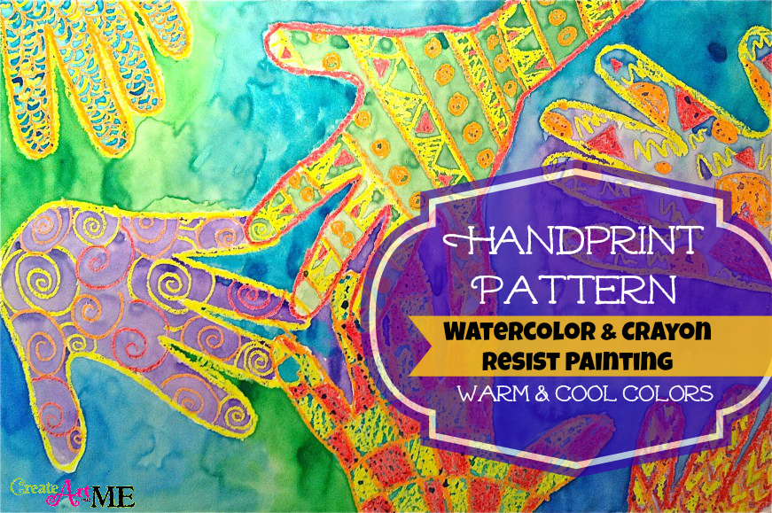 warm cool colors handprint pattern watercolor crayon resist