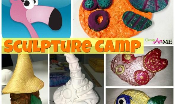 Sculpture Camp Project Ideas
