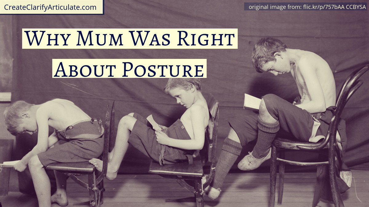Why Mum Was Right About Posture