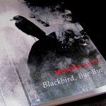 Blackbird Bye Bye by Moniza Alvi