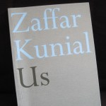 Poetry - Us by Zaffar Kunial