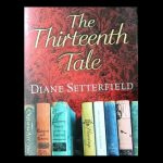 Book - The Thirteenth Tale by Diane Setterfield