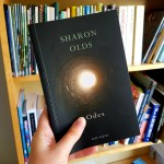 Poetry - Odes by Sharon Olds