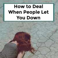 How to Deal When People Let You Down - 073