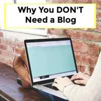 Why You DON'T Need a Blog - 075