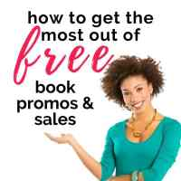 How to Utilize Free Book Promotions or 99-Cent Sales