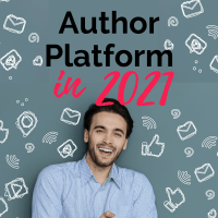 What You Need for Author Platform in 2021