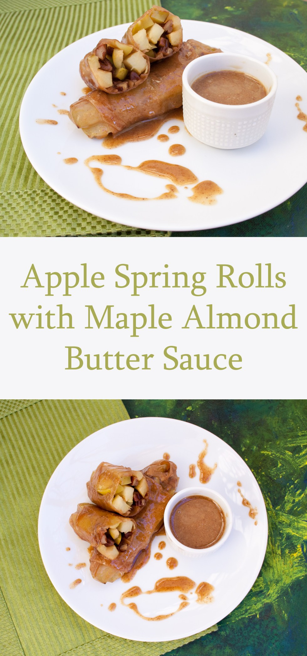 Apple Spring Rolls with Maple Almond Butter Sauce - These vegan spring rolls may become your new favorite dessert! If you like spring rolls, apples, and nut butter, these are for you!
