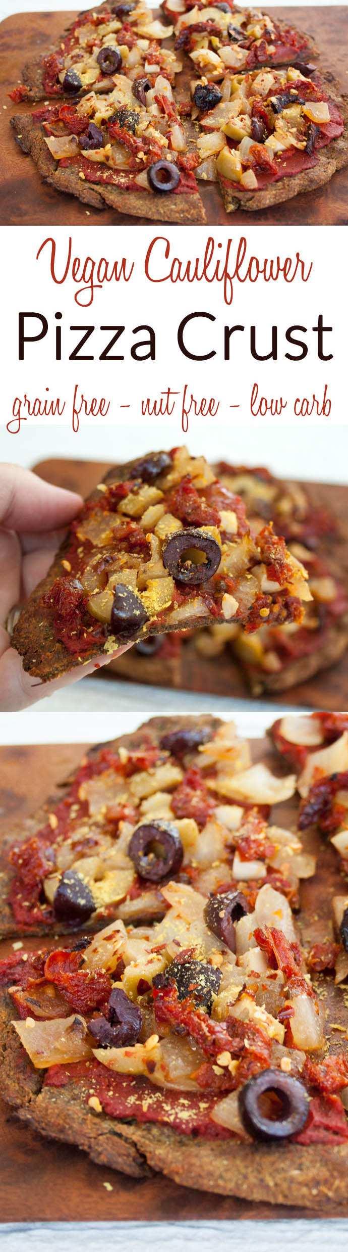 Cauliflower Pizza Crust collage photo with two photos and text in between.